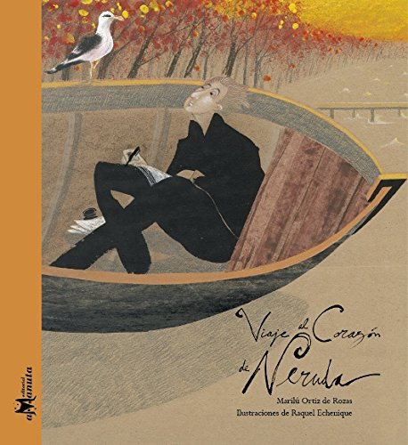 Viaje al Corazón de Neruda - Marilú Ortiz de Rozas - LA Librería