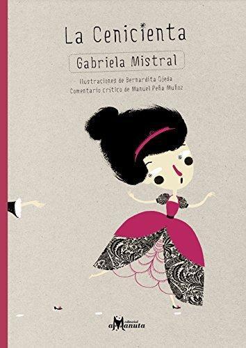 La Cenicienta - Gabriela Mistral - Amanuta
