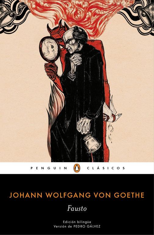 Fausto (Edición Bilingüe) (Penguin Clásicos) - Johann Wolfgang Goethe - Penguin Clasicos