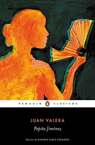 Pepita Jiménez (Penguin Clásicos) - Juan Valera - Penguin Clásicos