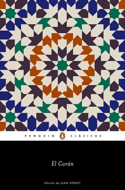 El Corán (Penguin Clásicos) - Varios Autores - Penguin Clasicos