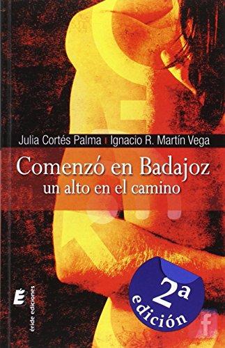 Comenzo en Badajoz - Julia;Martín Vega, Ignacio Ramón Cortés Palma - Eride