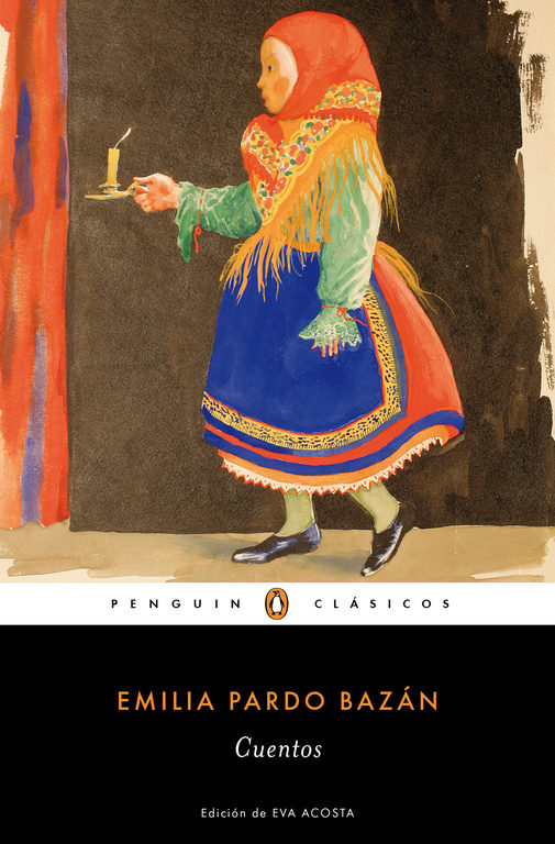 Cuentos (Penguin Clásicos) - Emilia Pardo BazÁN - Penguin Clasicos