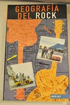 geografía del rock - ignacio juliá - editorial la máscara, s.l.